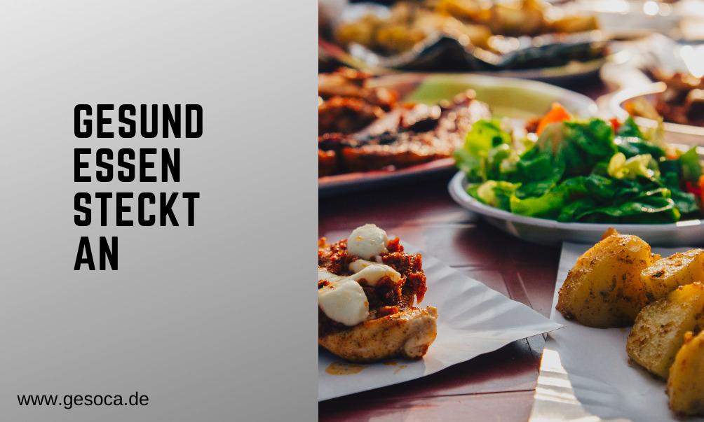 """Gesund Essen ist """"ansteckend""""!"""